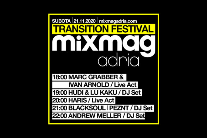 Mixmag Adria Transition Festival 21/11/2020