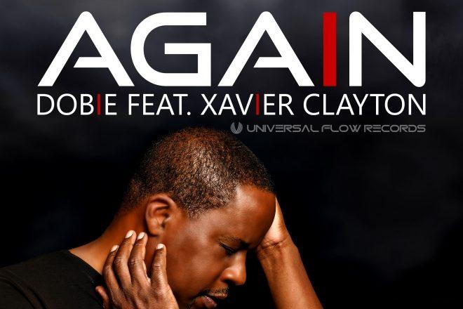 Premijera: Dobie feat. Xavier Clayton - Again