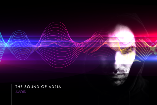 The Sound Of Adria 009: Avoid
