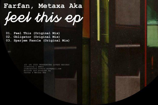 Premijera: Farfan, Metaxa Aka - ''Feel This''