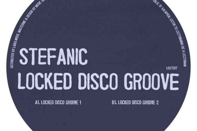 Premijera: Stefanic i njegov ''Locked Disco Groove EP''