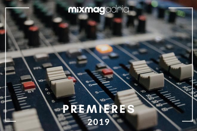 2019: Mixmag Adria Premieres