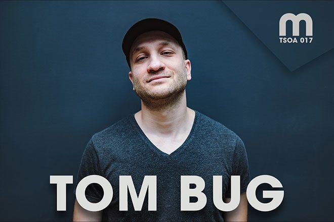 The Sound Of Adria 017: Tom Bug