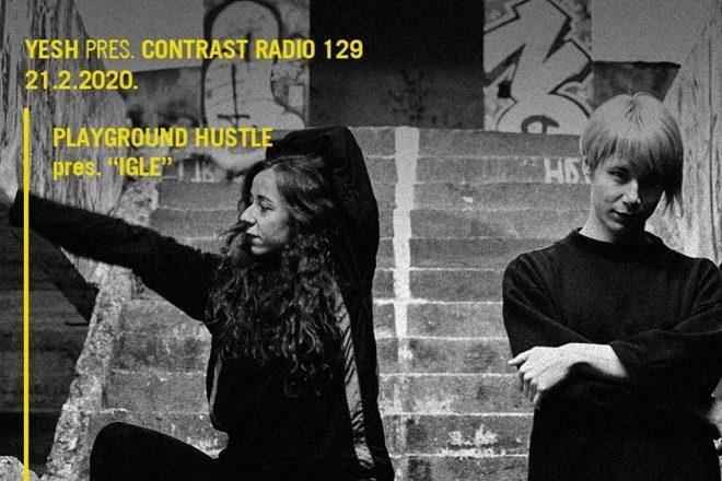Contrast Radio predstavlja: Playground Hustle