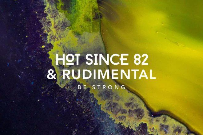 Hot Since 82 i Rudimental imaju novi singl