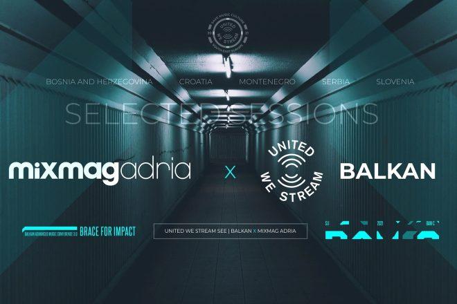 United We Stream Balkan X Mixmag Adria: Selected Sessions